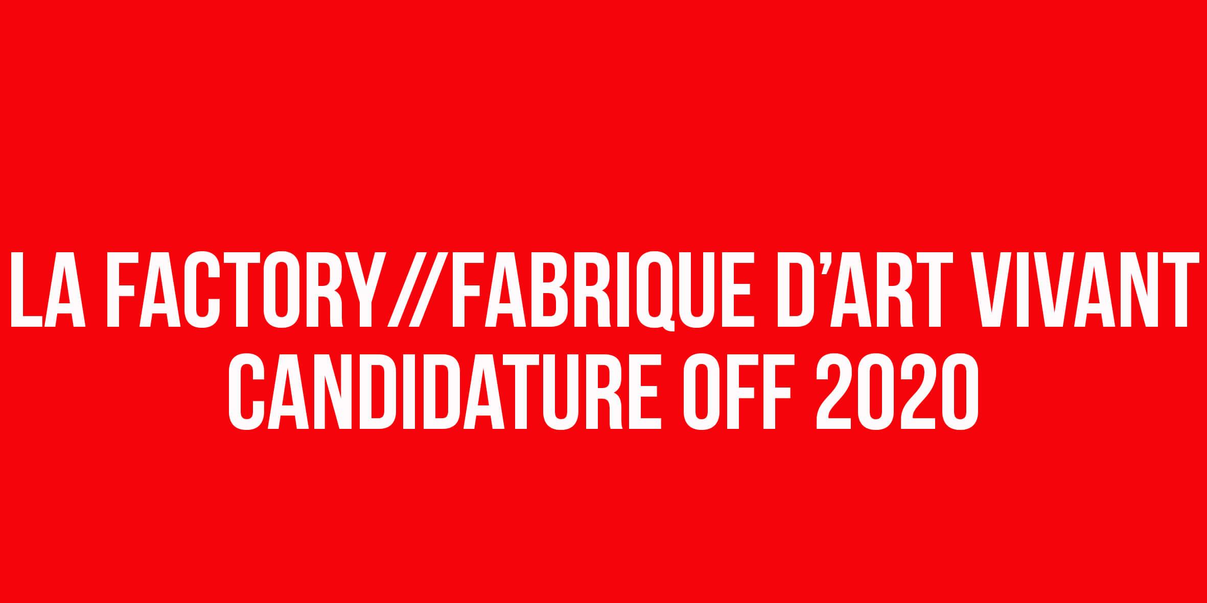 Candidatures pour le Festival Off 2021